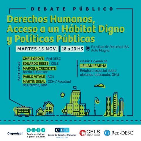 Debate Público: Derechos Humanos, acceso al hábitat y políticas públicas