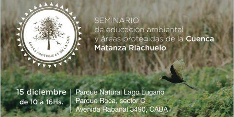 Seminario de Educación Ambiental y áreas protegidas de la Cuenca Matanza-Riachuelo