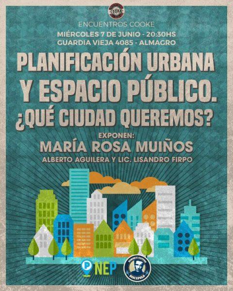 Planificación urbana y Espacio Público ¿Qué Ciudad queremos?