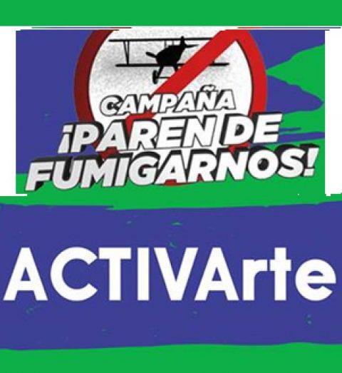 ACTiVArte ¡Paren de fumigarnos!