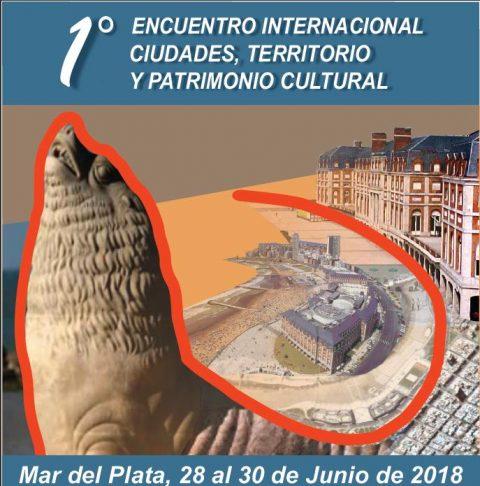 1º Encuentro Internacional 'Ciudades, territorio y Patrimonio Cultural'