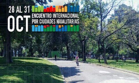 Encuentro Internacional por Ciudades Igualitarias
